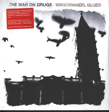The War On Drugs: Wagonwheel Blues
