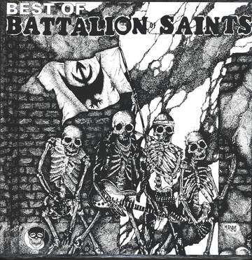 Battalion Of Saints: The Best Of The Battalion Of Saints - Rock In Peace