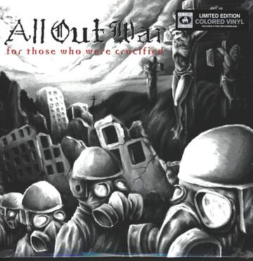 All Out War: For Those Who Were Crucified