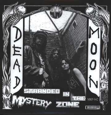 Dead Moon: Stranded In The Mystery Zone