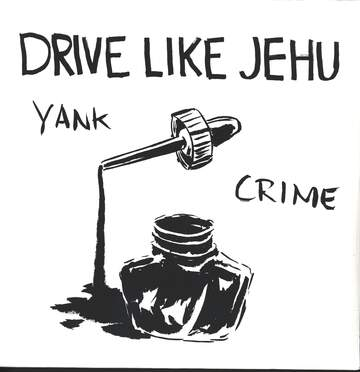 Drive Like Jehu: Yank Crime