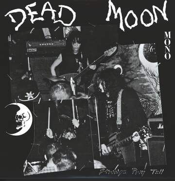 Dead Moon: Strange Pray Tell