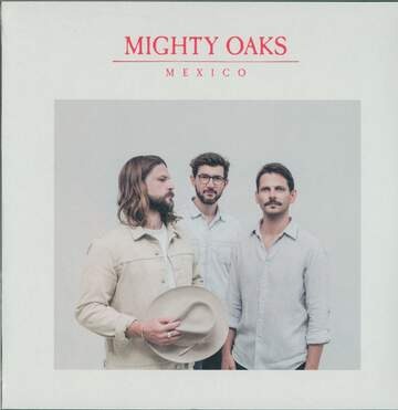Mighty Oaks: Mexico