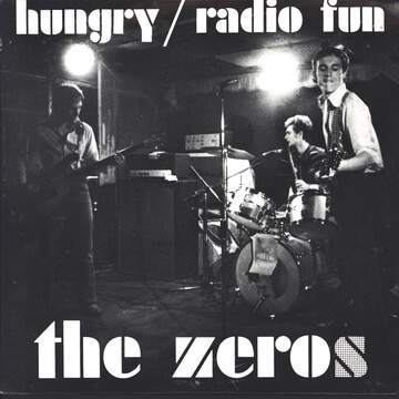 The Zeros: Hungry / Radio Fun