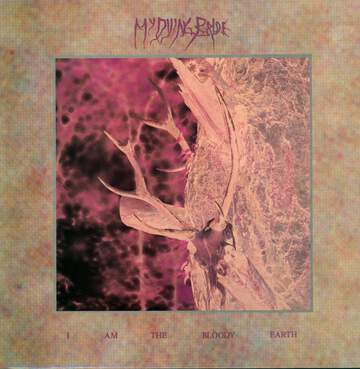 My Dying Bride: I Am The Bloody Earth