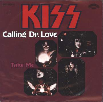 Kiss: Calling Dr. Love / Take Me