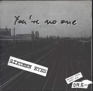Sixteen Eyes: You're No One