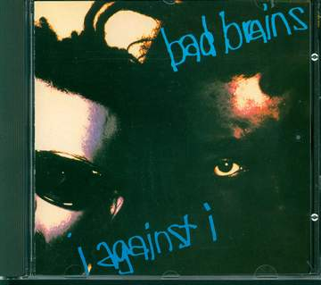 Bad Brains: I Against I