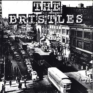 The Bristles / Workin'stiffs: The Bristles / The Workin' Stiffs