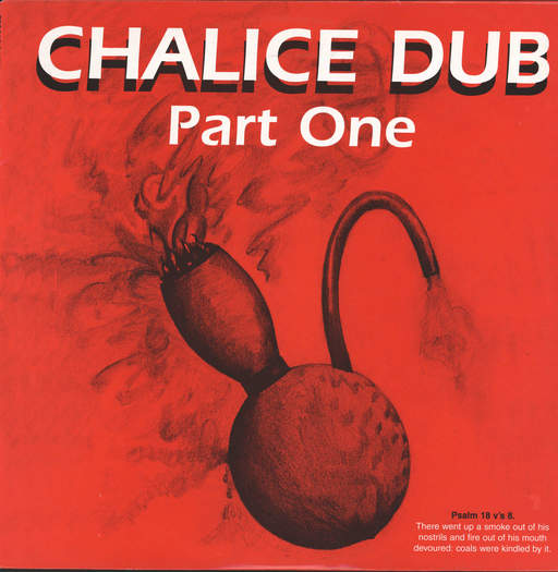 Chalice Dub: ......Part One, LP (Vinyl)