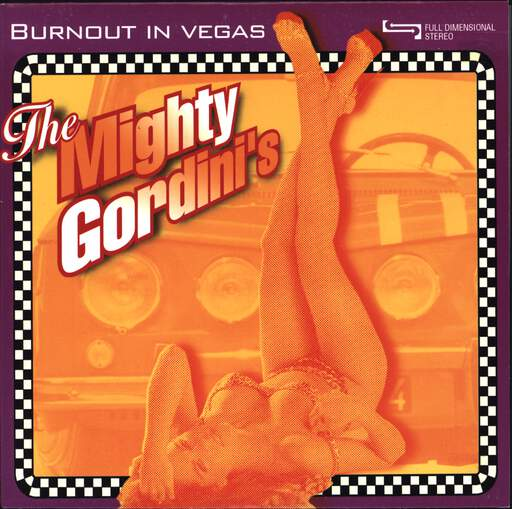 "The Mighty Gordinis: Burnout In Vegas, 7"" Single (Vinyl)"