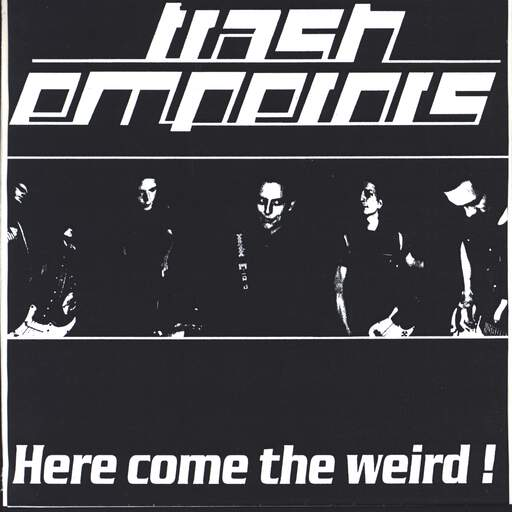 "Trash Emporers: Here Comes The Weird!, 7"" Single (Vinyl)"