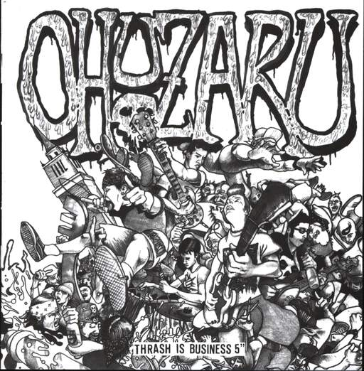 "Ohuzaru: Thrash Is Business 5"", 5"" Vinyl Single"