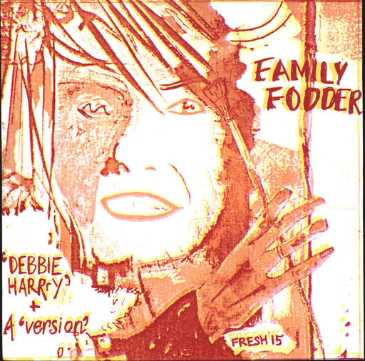 "Family Fodder: Debbie Harrry / A Version, 7"" Single (Vinyl)"