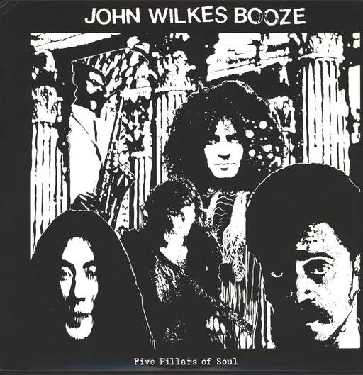 John Wilkes Booze: Five Pillars Of Soul, LP (Vinyl)