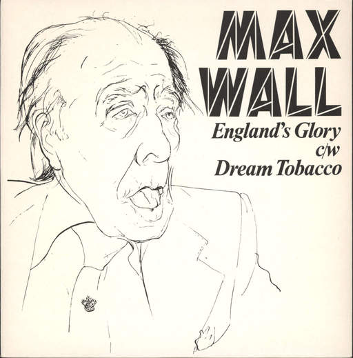 "Max Wall: England's Glory / Dream Tobacco, 7"" Single (Vinyl)"