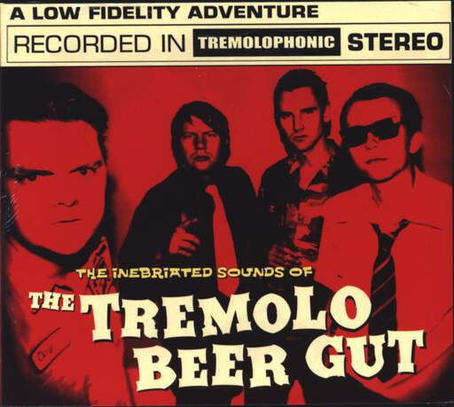 The Tremolo Beer Gut: The Inebriated Sounds Of, CD