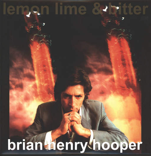 Brian Hooper: Lemon Lime & Bitter, LP (Vinyl)