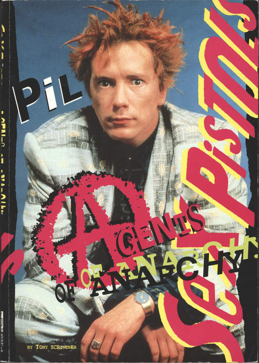 Sex Pistols: Agents of Anarchy by Tony Scrivener, Book