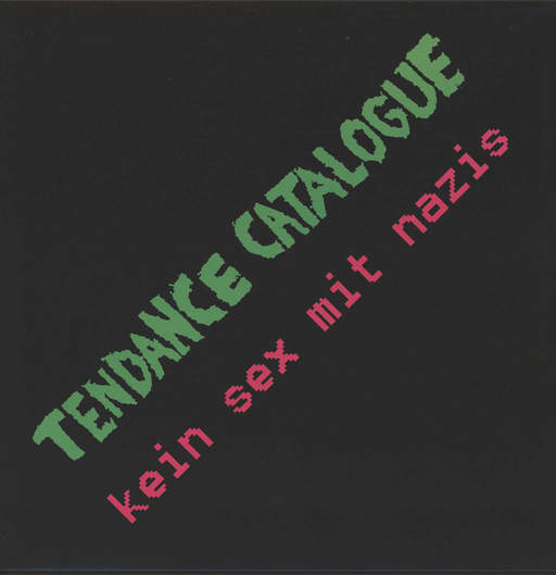 Tendance Catalogue: Kein Sex mit Nazis, LP (Vinyl)