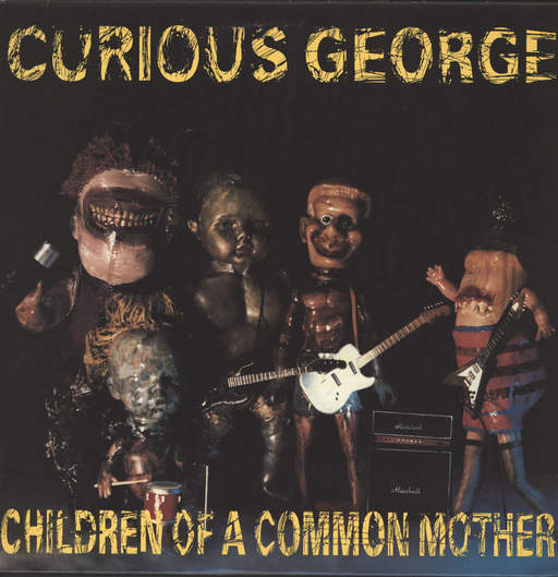 Curious George: Children Of A Common Mother, LP (Vinyl)