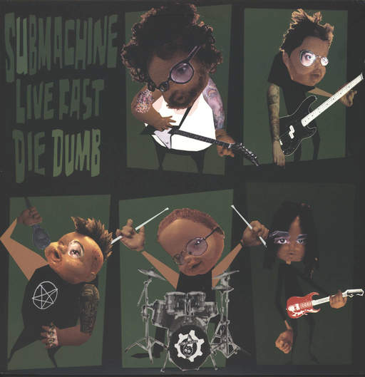 Submachine: Live Fast...Die Dumb!, LP (Vinyl)