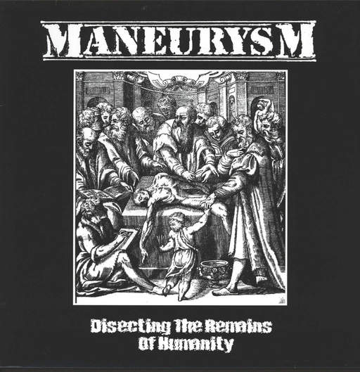 Maneurysm: Disecting The Remains Of Humanity, LP (Vinyl)