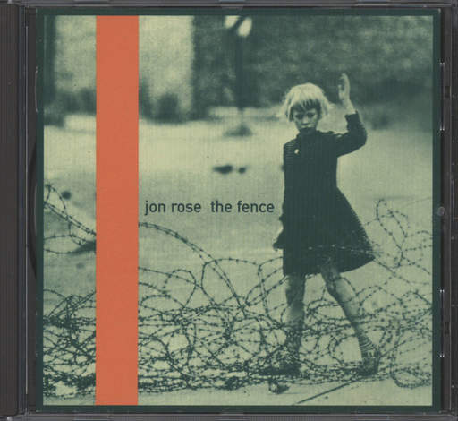 Rose, Jon: Fence/Bagni Di Dolabella, CD