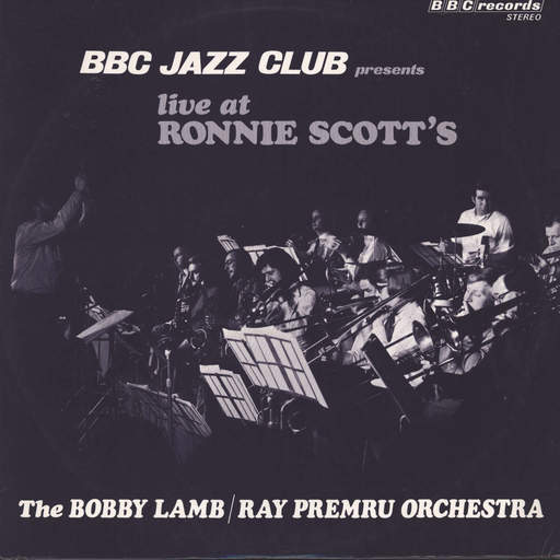 Lamb-Ray Premru Orchestra, Bobby: Live At Ronnie Scott's, LP (Vinyl)