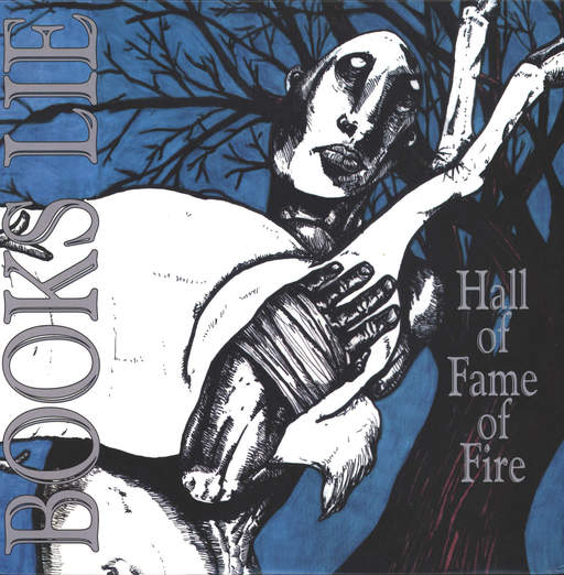Books Lie: Hall Of Fame Of Fire, LP (Vinyl)