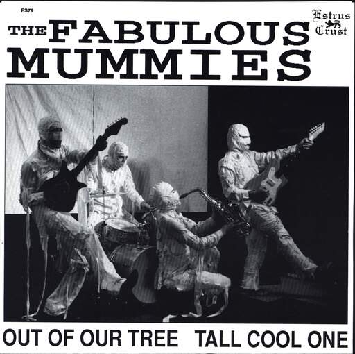 "The Mummies: Out Of Our Tree / Tall Cool One, 7"" Single (Vinyl)"