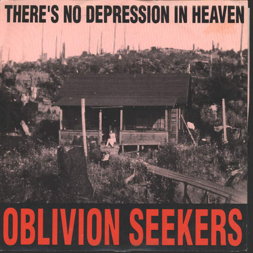 "Oblivion Seekers: There's No Depression In Heaven, 7"" Single (Vinyl)"