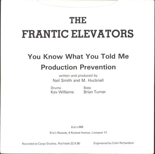 "Frantic Elevators: You Know What You Told Me, 7"" Single (Vinyl)"
