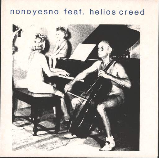 "Nonoyesno with Helios Creed: Third From The Sun Part 1/Part 2, 7"" Single (Vinyl)"
