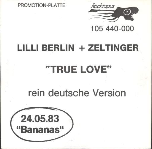 "Lilli Berlin: True Love - rein deutsche Version, 7"" Single (Vinyl)"
