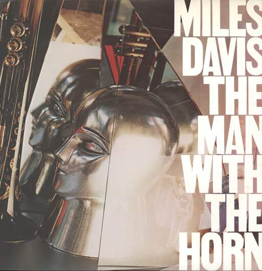 Davis, Miles: The Man With The Horn, LP (Vinyl)