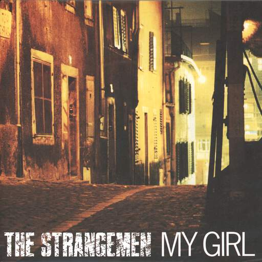 "Strangemen: My Girl / Go!, 7"" Single (Vinyl)"