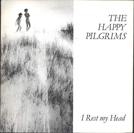 "Happy Pilgrims: I Rest My Head, 7"" Single (Vinyl)"