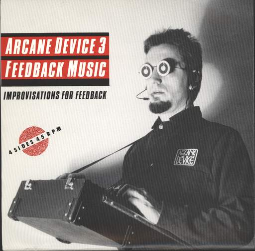 "Arcane Device: Improvisations For Feedback, 7"" Single (Vinyl)"