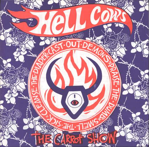 "Hellcows: The Carrot Show, 7"" Single (Vinyl)"