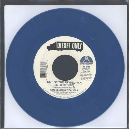 "Wheelers & Dealers: Out Of The Frying Pan (Into Desire), 7"" Single (Vinyl)"
