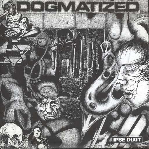 "Dogmatized: Ipse Dixit, 7"" Single (Vinyl)"