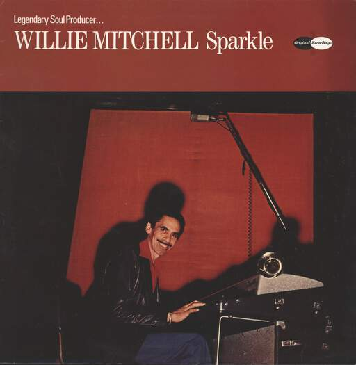 Willie Mitchell: Sparkle, LP (Vinyl)