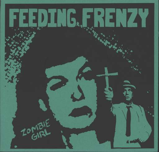 "Feeding Frenzy: Zombie Girl, 7"" Single (Vinyl)"