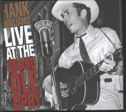 Hank Williams: Live At The Grand Ole Opry, CD
