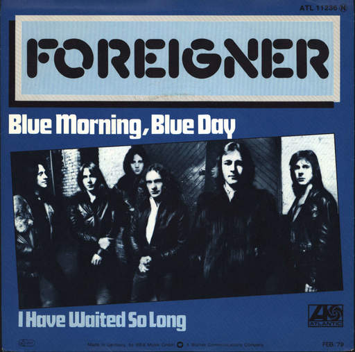 "Foreigner: Blue Morning, Blue Day / I Have Waited So Long, 7"" Single (Vinyl)"