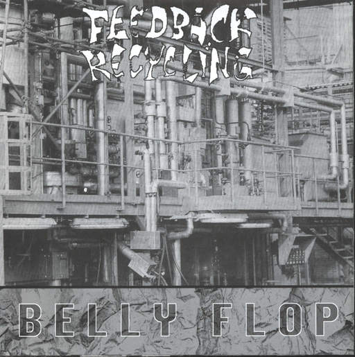 "Feedback Recycling: New Homes For The Rich / Belly Flop, 7"" Single (Vinyl)"