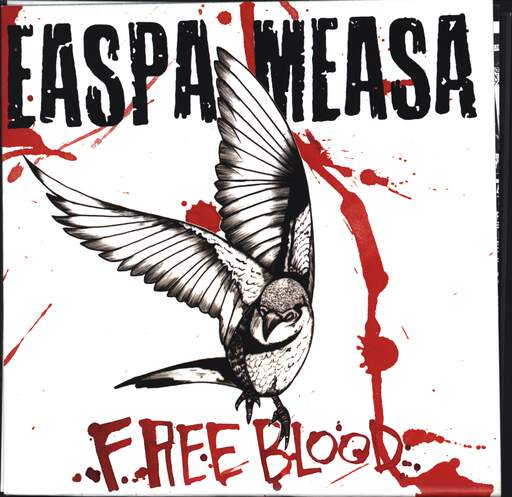 "Easpa Measa: Free Blood, 7"" Single (Vinyl)"