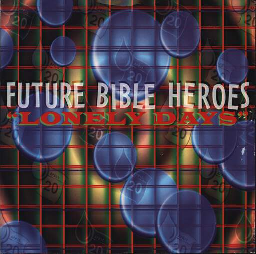 "Future Bible Heroes: Lonely Days, 7"" Single (Vinyl)"