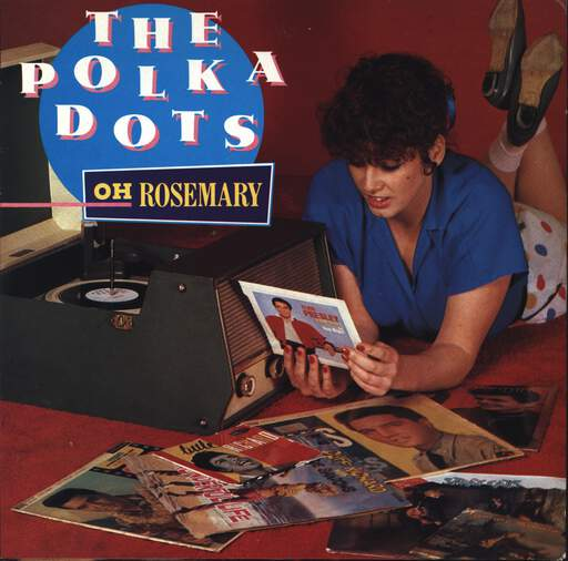 "Polka Dots: Oh Rosemary, 7"" Single (Vinyl)"